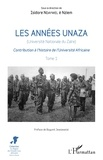 Isidore Ndaywel è Nziem - Les années Unaza (Université nationale du Zaïre) - Contribution à l'histoire de l'Université Africaine Tome 1.