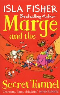 Isla Fisher - Marge  : Marge and the Secret Tunnel.