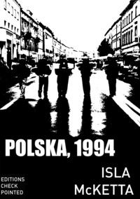 Isla Mcketta - Polska, 1994.