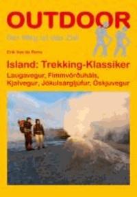 Island: Trekking Klassiker - Laugavegur, Fimmvörðuháls, Kjalvegur, Jökulsárgljúfur, Öskjuvegur.