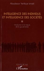 Ismaël Aboubacar Yenikoye - Intelligence des individus et intelligence des sociétés - Introduction à la mesure de la gouvernance.