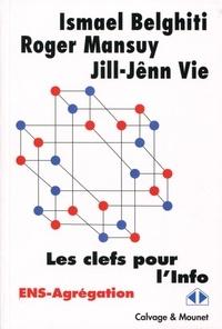 Ismael Belghiti et Roger Mansuy - Les clés pour l'Info - ENS-Agrégation.