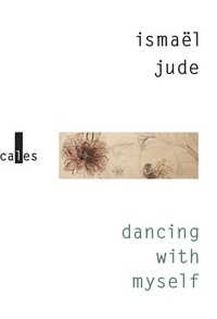 Ismaël Jude - Dancing with myself.