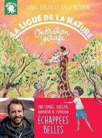 Ismaël Khelifa et Joëlle Passeron - La ligue de la nature - Opération girafe.