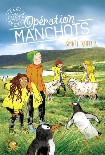 Ismaël Khelifa - Team Aventure Tome 2 : Opération manchots.