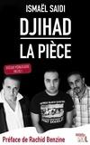 Ismaël Saidi et Rachid Benzine - Djihad, la pièce - Dossier pédagogique inclus !.
