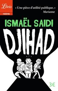 Ismaël Saidi - Djihad.