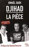 Ismaël Saidi - Djihad - La pièce, dossier pédagogique inclus !.