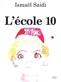Ismaël Saidi - L'école 10.