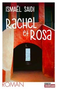 Ismaël Saidi - Rachel et Rosa.