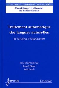Ismaïl Biskri et Adel Jebali - Traitement automatique des langues naturelles - De l'analyse à l'application.