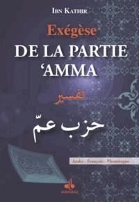 Ismaïl ibn Kathîr - Exégèse de la partie 'Amma - Arabe - Français - Phonétique.