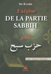 Ismaïl ibn Kathîr - Exégèse de la partie Sabbih - Arabe - Français - Phonétique.