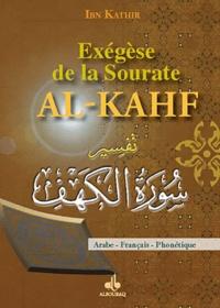 Ismaïl ibn Kathîr - Exégèse de la sourate Al-Kahf.
