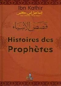 Ismaïl ibn Kathîr - Histoires des prophètes.