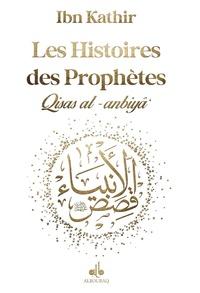 Ismaïl ibn Kathîr - Les histoires des prophètes - D'Adam à Jésus.