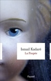 Ismail Kadaré - La Poupée.