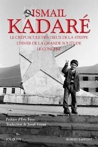 Ismail Kadaré - Le crépuscule des dieux de la steppe ; Le temps des querelles (diptyque).