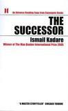 Ismail Kadaré - The Successor.