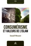 Ismaïl Mounir - Consumérisme et valeurs de l'islam.