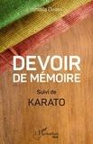 Ismaïla Diarra - Devoir de mémoire - Suivi de Karato.