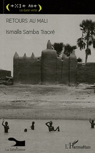 Ismaïla Samba Traoré - Retours au Mali.