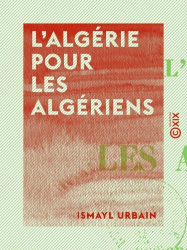 L'Algérie pour les Algériens