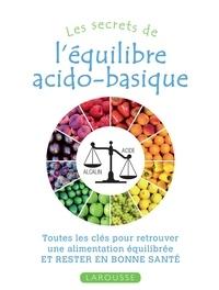 Ismène Giachetti - Les secrets de l'équilibre acido-basique.