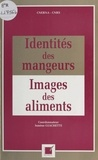 Ismène Giachetti et  Collectif - Plaisir et préférence des aliments.