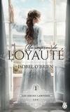 Isobel O'brien - Un Soupçon de Loyauté  : Un Soupçon de Loyauté.