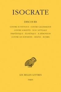 Isocrate - Contre Euthynous, contre Callimakhos, contre Lokhitès.