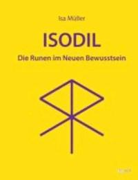 ISODIL - Die Runen im Neuen Bewusstsein.