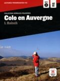 Isolde Raisch - Colo en auvergne - Niveau A2-B1. 1 CD audio MP3