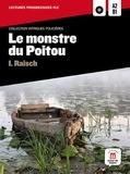 Isolde Raisch - Le monstre du poitou - Niveau A2-B1. 1 CD audio MP3