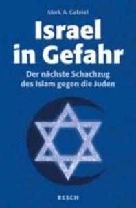 Israel in Gefahr - Der nächste Schachzug des Islam gegen die Juden.