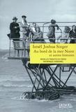 Israël Joshua Singer - Au bord de la mer Noire et autres histoires.