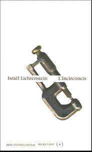 Israël Lichtenstein - L'Incirconcis.