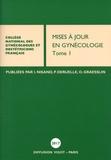 Israël Nisand et Philippe Deruelle - Mises à jour en gynécologie - Tome 1.
