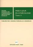 Israël Nisand et Philippe Deruelle - Mises à jour en gynécologie - Tome 2.