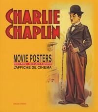 Israel Perry et Jean-Louis Capitaine - Charlie Chaplin - Movie Posters, édition français-anglais.