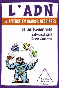 Israel Rosenfield et Edward Ziff - L'ADN - La science en bandes dessinées.