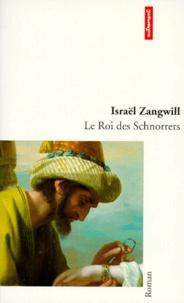 Israël Zangwill - Le Roi des Schnorrers.