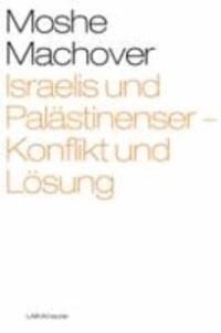 Israelis und Palästinenser - Konflikt und Lösung 12.