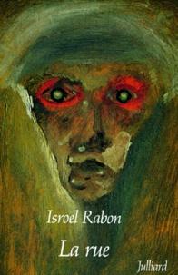 Isroël Rabon - La rue.