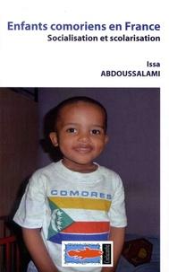 Issa Abdoussalami - Enfants comoriens en France - Socialisation et scolarisation.