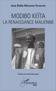 Modibo Keïta - La renaissance malienne.pdf