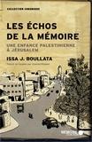 Issa Boullata - Les échos de la mémoire - Une enfance palestinienne à Jérusalem.
