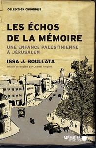 Openwetlab.it Les échos de la mémoire - Une enfance palestinienne à Jérusalem Image