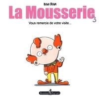 Issa Boun - La Mousserie Tome 3 : Vous remercie de votre visite....