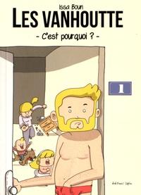 Issa Boun - Les Vanhoutte Tome 1 : C'est pourquoi ?.